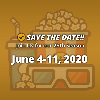 Join Us for our 26th Season, June 4-11, 2020