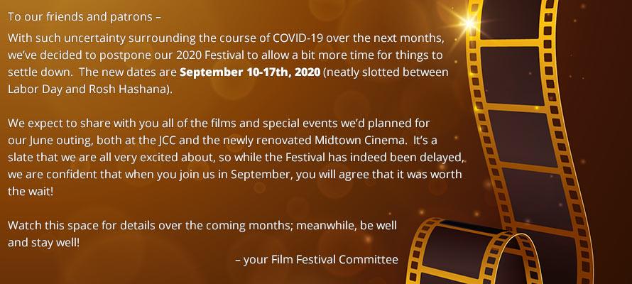 Film Festival Postponed Until September 10-17th, 2020