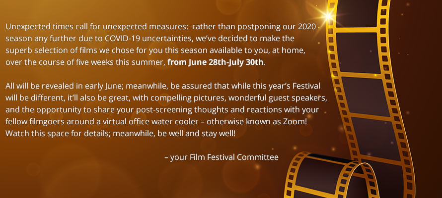 Statement on 2020 Festival - Watch at home from June 28th-July 30th